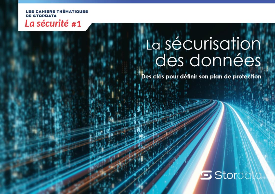 Les clés de la sécurisation des données.